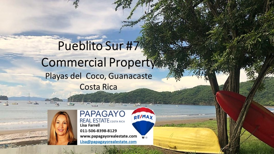 Remax real estate, Costa Rica, Playa del Coco, Pueblito Sur #7 Commercial Property